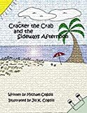 Cracker the Crab and the Sideways Afternoon, Michael Cogdill, 0972556001