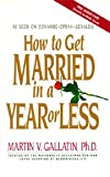 img - for How to Get Married in a Year or Less book / textbook / text book