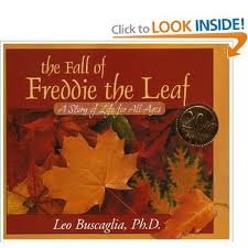 The Fall of Freddie the Leaf 1st (first) edition Text Only (The Fall Of Freddie The Leaf Text)