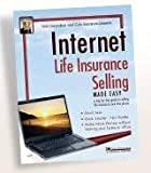 Internet Life Insurance Selling Made Easy