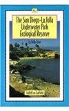 San Diego-la Jolla Underwater Park Ecological Reserve, Judith Lea Garfield, 0964072467