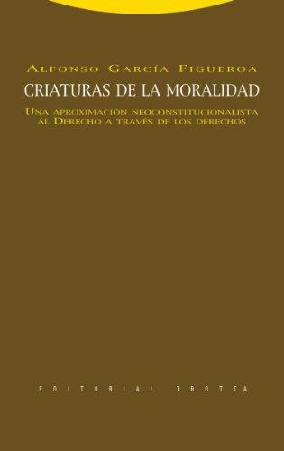 Descargar Libro Criaturas De La Moralidad Alfonso García Figueroa