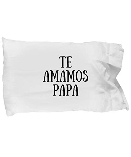 Te Amanos Papa Pillowcase Pillow Cover Case in Spanish Funny Gift Idea Bed Body King Queen Set Standard Size 20x30