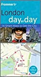img - for London Day by Day 2nd (second) edition Text Only book / textbook / text book