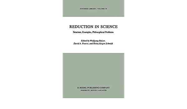 Reduction in Science: Structure, Examples, Philosophical Problems