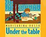 Under the Table, Marisabina Russo, 0688146023