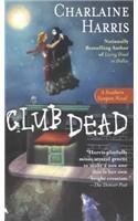 Club Dead (Southern Vampire Mysteries, Book 3)