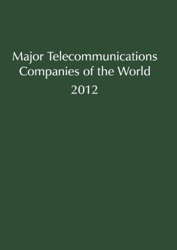 Major Telecommunications Companies of the World (Major Companies of the World)