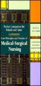 (Pocket Companion for Luckmann's Core Principles and Practice of Medical-Surgical Nursing)