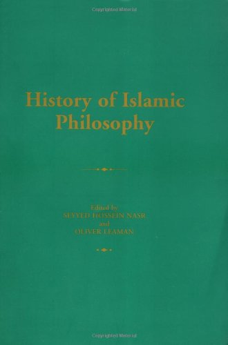 History of Islamic Philosophy (Routledge History of World Philosophies)