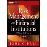 Risk Management and Financial Institutions, by Hull, John [Wiley,2012] [Paperback] 3RD EDITION (Risk Management And Financial Institutions 3rd Edition)