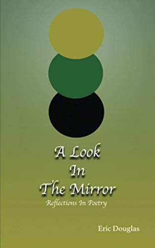 A Look In The Mirror: Reflections in poetry