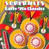 Superhits Early '70s Classics