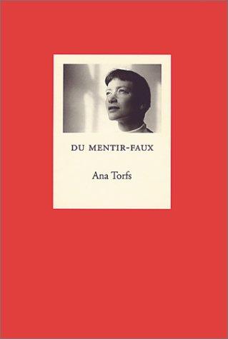 Download Ana Torfs: Du Mentir-Faux PDF