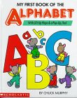 My First Book of the Alphabet, Chuck Murphy, 0590463047