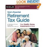 img - for Nolo's Essential Retirement Tax Guide: Your Health, Home, Investments & More by Twila Slesnick and John Suttle (PAPERBACK) book / textbook / text book