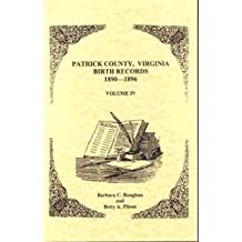 Patrick County, Virginia Birth Records 1890-1896