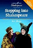 Stepping into Shakespeare, Rex Gibson, 0521775574