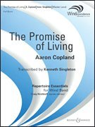 - The Promise of Living From the Tender Land (Band Set) (Boosey & Hawkes Concert Band)