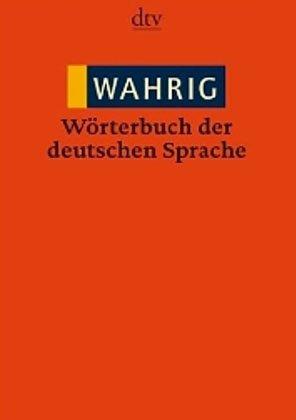 WAHRIG Woerterbuch der deutschen Sprache  (Tapa Blanda)