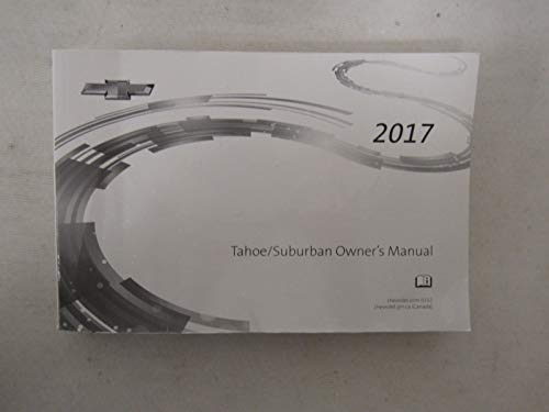 2017 Chevy Chevrolet Tahoe/Suburban Owners Manual Guide Book
