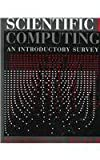 Scientific Computing : An Introductory Survey, Heath, Michael T., 0070276846