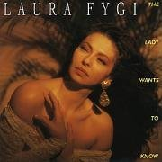 Lady Wants to Know by Laura Fygi (2004-05-07) for sale  Delivered anywhere in USA
