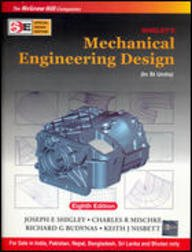 SHIGLEY'S MECHNICAL ENGINEERING DESIGN 8ED