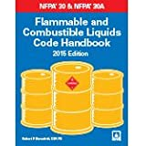 NFPA 30: Flammable and Combustible Liquids Code Handbook, 2015 Edition