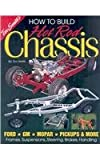 How to Build Hot Rod Chassis-Smith, Tex Smith, 1878772023