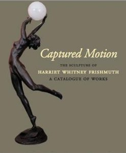 captured-motion-the-sculpture-of-harriet-whitney-frishmuth-a-catalogue-of-works-by-janis-conner-2006