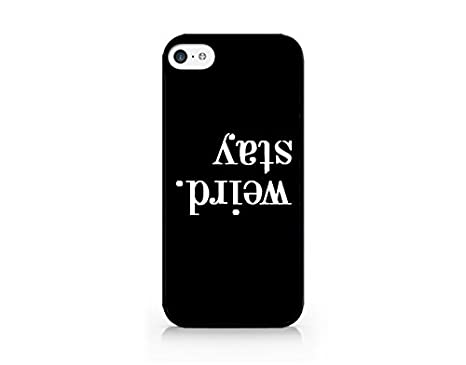 Amazon.com: Stay Weird. - Upside Down - Typo - Black - Sassy Quote - iPhone  6/6S Black Case (C) Andre Gift Shop: Cell Phones & Accessories
