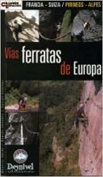 Vias ferratas de Europa Francia-Suiza/ pirineos-alpes: Amazon ...