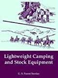 Lightweight Camping and Stock Equipment, U. S. Forest Service, 1410108112