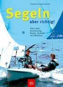 segeln-aber-richtig-alles-ber-ausrstung-boote-technik-und-manver