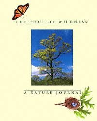 Download The Soul of Wildness: A Nature Journal pdf epub
