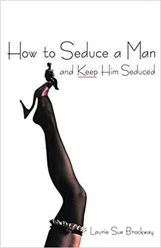 Seduce man what a Words To