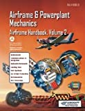 Airframe and Powerplant Mechanics Airframe Handbook, Volume 2