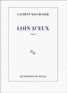 vignette de 'Loin d'eux (Laurent Mauvignier)'