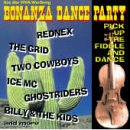 Rednex - Bonanza Dance Party: Pick Up The Fiddle & Dance - Zortam Music