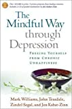 img - for The Mindful Way through Depression Publisher: The Guilford Press book / textbook / text book