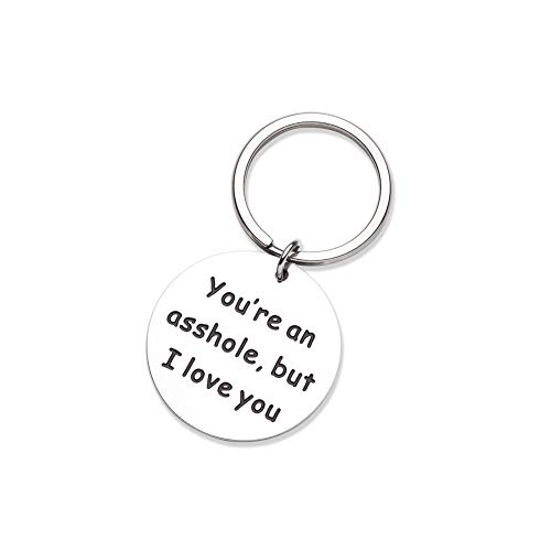 Funny Gift for Husband, Funny Keychain for Him Her, Personalized Christmas Gifts Stocking Stuffers for Boyfriend Girlfriend, Couples Keychain Gift You're an Asshle But I Love You Sibling Gift
