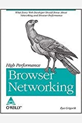 High Performance Browser Networking - International Economy Edition Paperback