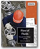 Flow of Fluids Through Valves, Fittings, and Pipe (TP-410 (US edition))