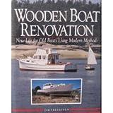 Wooden Boat Renovation, Jim Trefethen, 0877423660
