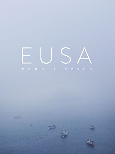 Yann Tiersen - Eusa: Piano Collection pdf epub