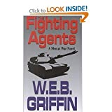 The Fighting Agents, W. E. B. Griffin, 078622830X