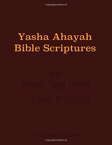 Yasha Ahayah Bible Scriptures 1st Edition