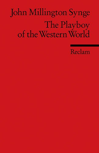 The Playboy of the Western World: (Fremdsprachentexte)