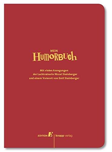 Mein Humorbuch: Mit einem Vorwort von Emil Steinberger